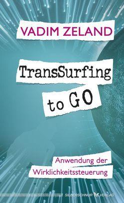 TransSurfing to go von Judith,  Elze, Zeland,  Vadim