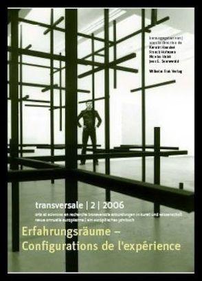 Transversale. Erkundungen in Kunst und Wissenschaft. Ein europäisches Jahrbuch von Hausbei,  Kerstin, Hofmann,  Franck, Hubé,  Nicolas, Sennewald,  Jens E