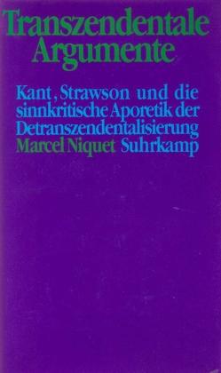 Transzendentale Argumente von Niquet,  Marcel