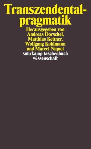 Transzendentalpragmatik von Dorschel,  Andreas, Kettner,  Matthias, Kuhlmann,  Wolfgang, Niquet,  Marcel