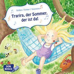 Trarira, der Sommer, der ist da! Mini-Bilderbuch. von Goossens,  Anja, Gulden,  Elke, Scheer,  Bettina