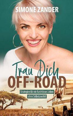 Trau Dich Off-Road von Zander,  Simone