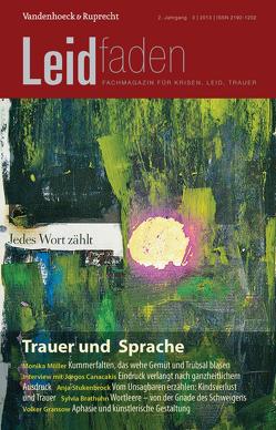 Trauer und Sprache – Jedes Wort zählt von Brathuhn,  Sylvia, Müller,  Monika, Rechenberg-Winter,  Petra