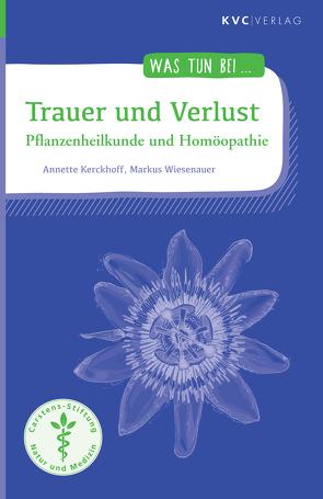 Trauer und Verlust von Kerckhoff,  Annette, Wiesenauer,  Markus