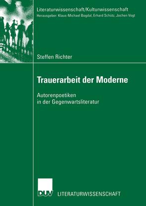 Trauerarbeit der Moderne von Richter,  Steffen
