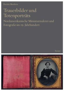 Trauerbilder und Totenporträts von Munforte,  Patrizia