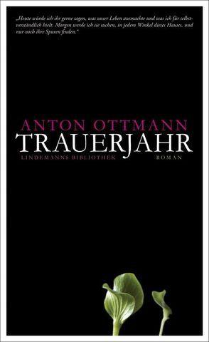 Trauerjahr von Ottmann,  Anton