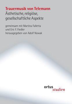 Trauermusik von Telemann von Eric F.,  Fiedler, Falletta,  Martina, Nowak,  Adolf