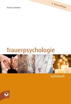 Trauerpsychologie – Lehrbuch von Dr. Schnelzer,  Thomas, Fachverlag des deutschen Bestattungsgewerbes GmbH
