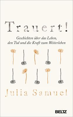 Trauert! von Neubauer,  Jürgen, Samuel,  Julia