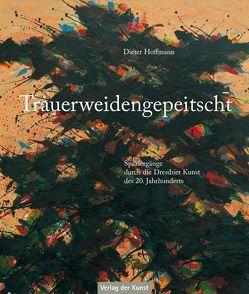 Trauerweidengepeitscht von Höfer,  Dieter, Hoffmann,  Dieter, Porstmann,  Gisbert