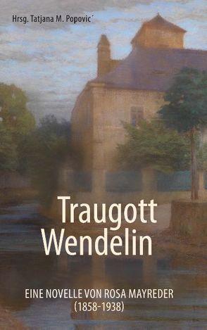 Traugott Wendelin von Popovic,  Tatjana