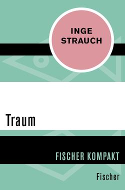 Fischer Kompakt / Traum von Strauch,  Inge