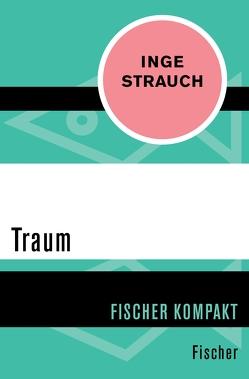 Traum von Strauch,  Inge