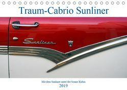 Traum-Cabrio Sunliner – Mit dem Sunliner unter der Sonne Kubas (Tischkalender 2019 DIN A5 quer) von von Loewis of Menar,  Henning
