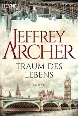 Traum des Lebens von Archer,  Jeffrey, Ruf,  Martin