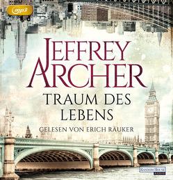Traum des Lebens von Archer,  Jeffrey, Räuker,  Erich, Ruf,  Martin
