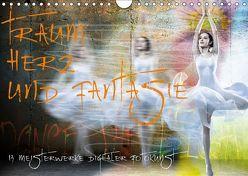 Traum, Herz und Fantasie – 13 Meisterwerke digitaler Fotokunst (Wandkalender 2019 DIN A4 quer) von Fischer,  Harald