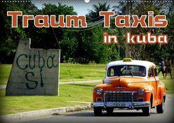 Traum Taxis in Kuba (Wandkalender 2019 DIN A2 quer) von von Loewis of Menar,  Henning