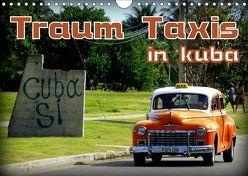 Traum Taxis in Kuba (Wandkalender 2019 DIN A4 quer) von von Loewis of Menar,  Henning