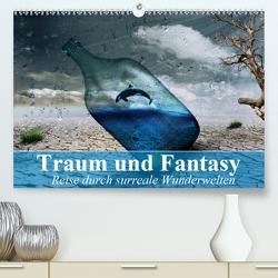 Traum und Fantasy. Reise durch surreale Wunderwelten (Premium, hochwertiger DIN A2 Wandkalender 2021, Kunstdruck in Hochglanz) von Stanzer,  Elisabeth