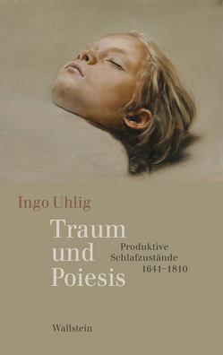 Traum und Poiesis von Uhlig,  Ingo