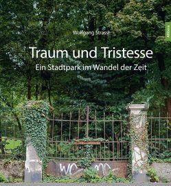 Traum und Tristesse von Strassl,  Wolfgang