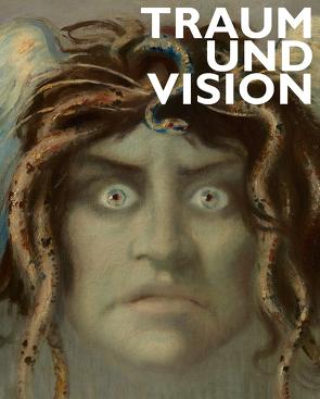 Traum und Vision von Blöcker,  Susanne, Dinzelbacher,  Peter, Kornhoff,  Oliver, Kraft,  Hartmut, Kuhn,  Helga, Padilla,  Chiara, Tuczay,  Christa Agnes