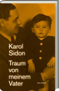 Traum von meinem Vater von Sidon,  Karol