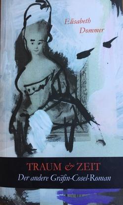 Traum & Zeit von Dommer,  Elisabeth
