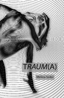 TRAUM(A) von Seiler,  Melina