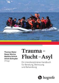 Trauma – Flucht – Asyl von Maier,  Thomas, Morina,  Naser, Schick,  Matthis, Schnyder,  Ulrich