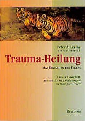 Trauma-Heilung von Levine,  Peter A.