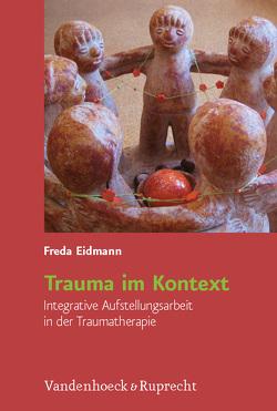 Trauma im Kontext von Eidmann,  Freda, Sachsse,  Ulrich