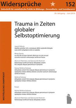 Trauma in Zeiten globaler Selbstoptimierung von Widersprüche