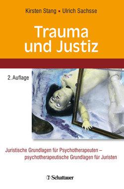 Trauma und Justiz von Sachsse,  Ulrich, Stang,  Kirsten