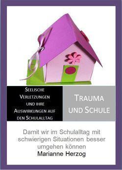 Trauma und Schule von Herzog,  Marianne