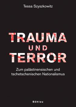 Trauma und Terror von Szyszkowitz,  Tessa