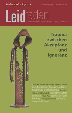 Trauma zwischen Akzeptanz und Ignoranz von Langenmayr,  Arnold, Radbruch,  Lukas