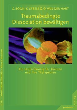 Traumabedingte Dissoziation bewältigen von Bonn,  Suzette, Steele,  Kathy, Vorspohl,  Elisabeth