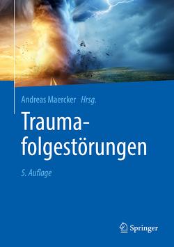 Traumafolgestörungen von Maercker,  Andreas