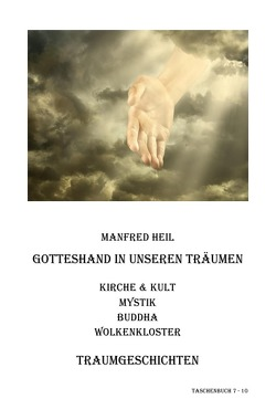 Traum(an)deutung / Gotteshand in unseren Träumen von Heil,  Manfred
