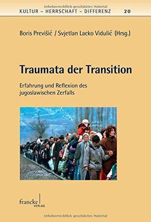 Traumata der Transition von Previšic,  Boris, Vidulic,  Svjetlan Lacko