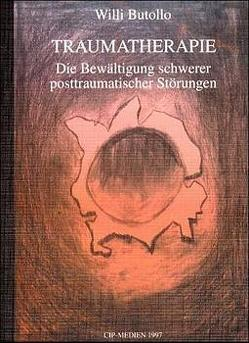 Traumatherapie von Butollo,  Willi