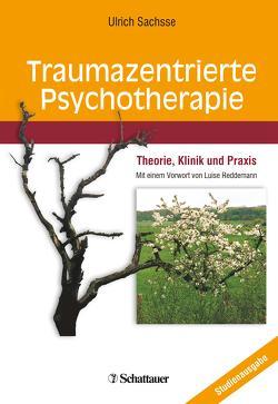 Traumazentrierte Psychotherapie von Reddemann,  Luise, Sachsse,  Ulrich