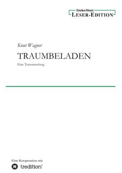 Traumbeladen von Wagner,  Knut
