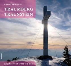 Traumberg Traunstein von Mizelli,  Christoph