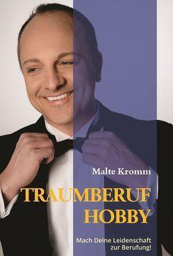 TRAUMBERUF HOBBY von Kromm,  Malte