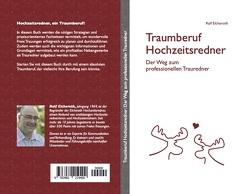 Traumberuf Hochzeitsredner von Ralf,  Elcheroth