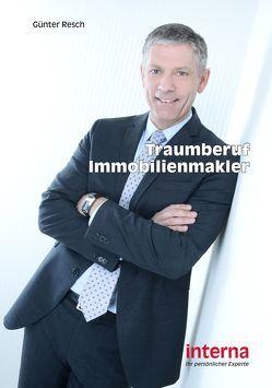 Traumberuf Immobilienmakler von Resch,  Günter